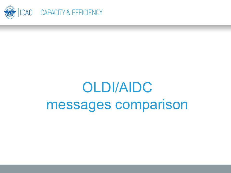 OLDI/AIDC messages comparison