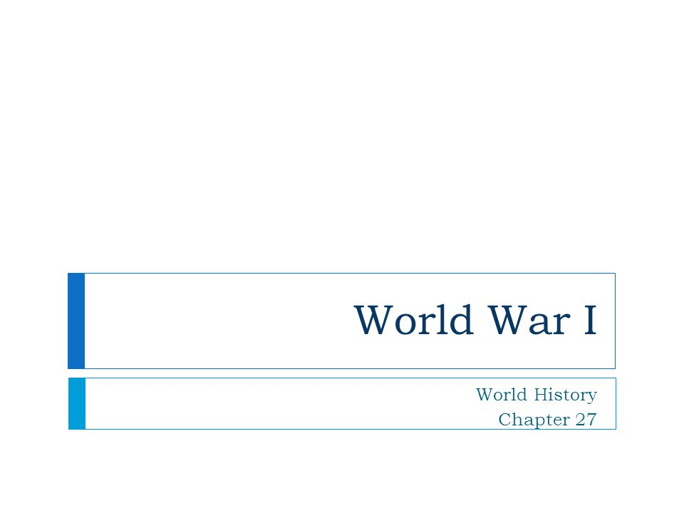 World War I World History Chapter 27