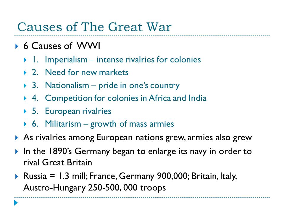Causes of The Great War 6 Causes of WWI