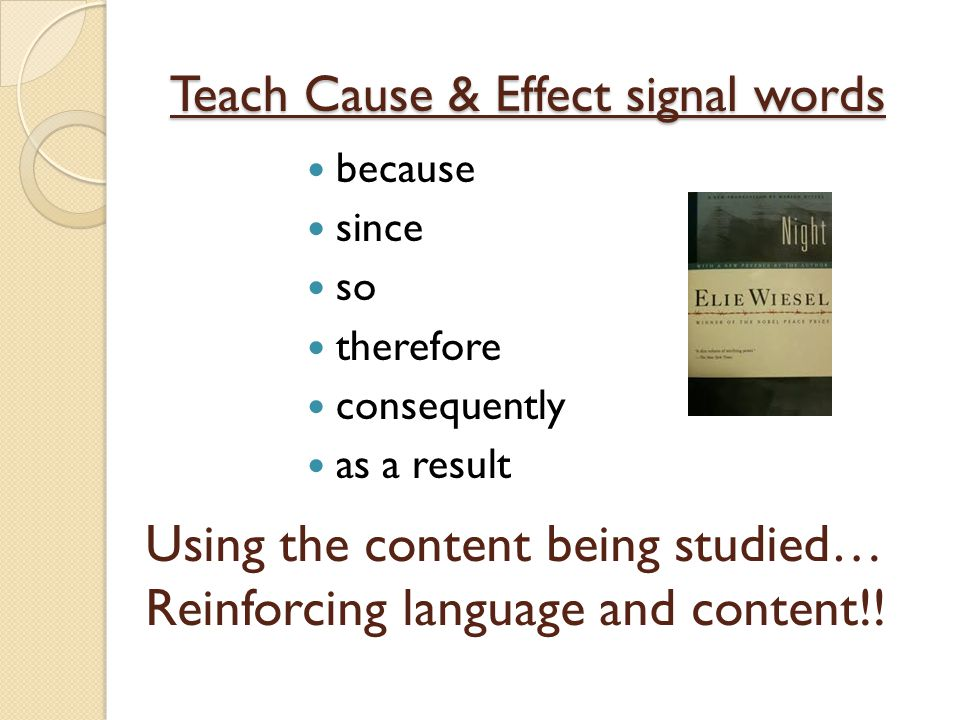 Teach Cause & Effect signal words