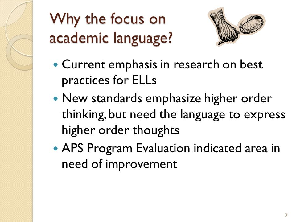Why the focus on academic language
