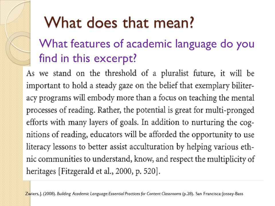 What does that mean What features of academic language do you find in this excerpt