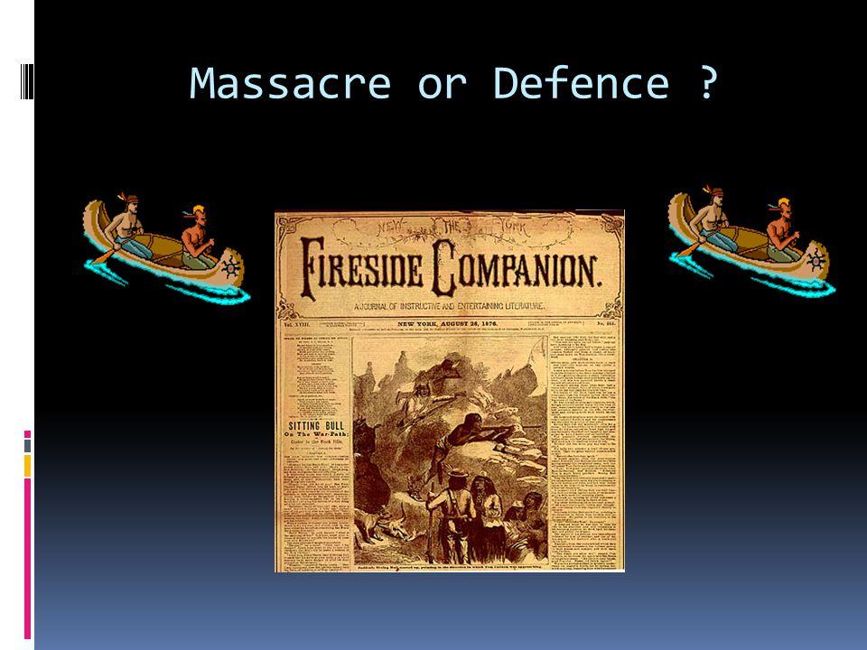 Massacre or Defence