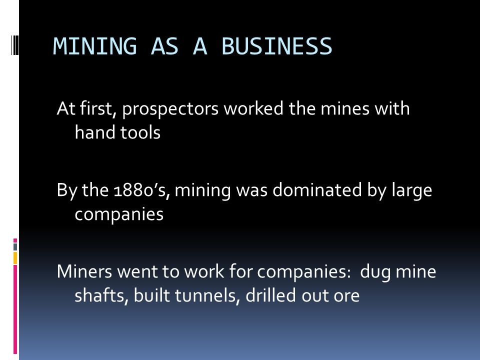 MINING AS A BUSINESS