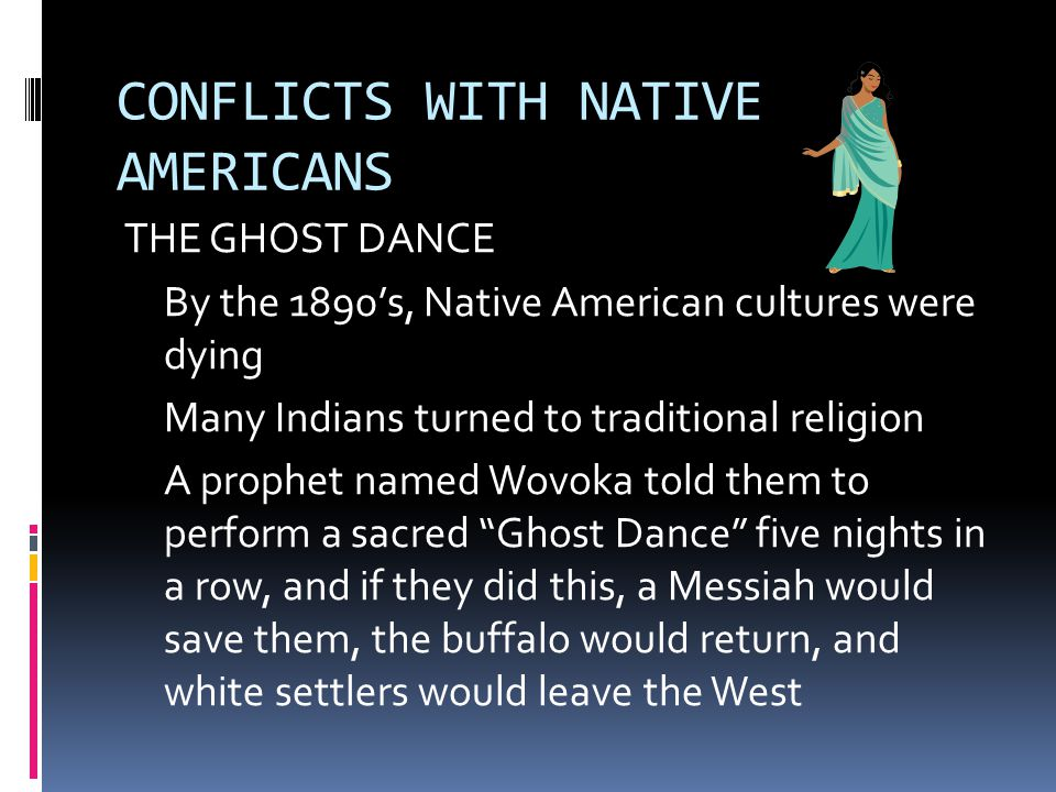 CONFLICTS WITH NATIVE AMERICANS