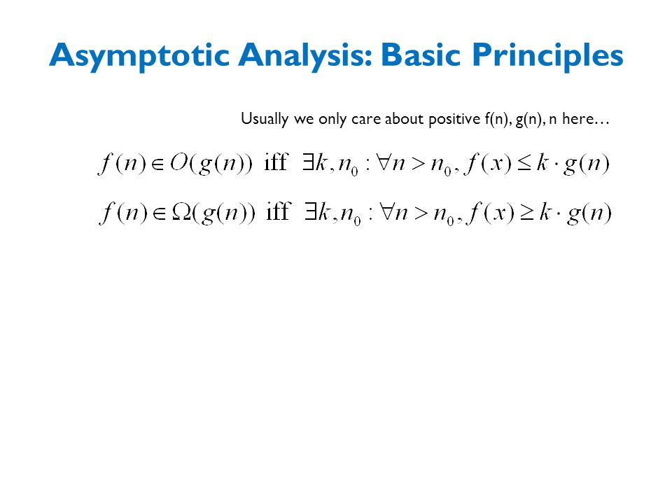 Asymptotic Analysis: Basic Principles