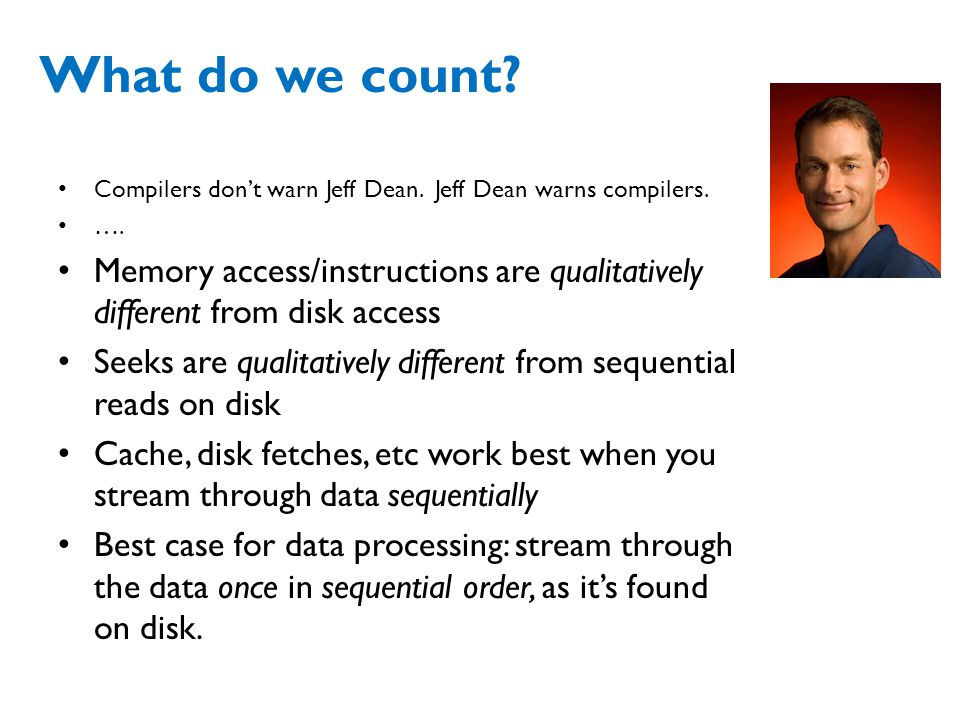 What do we count Compilers don't warn Jeff Dean. Jeff Dean warns compilers. ….