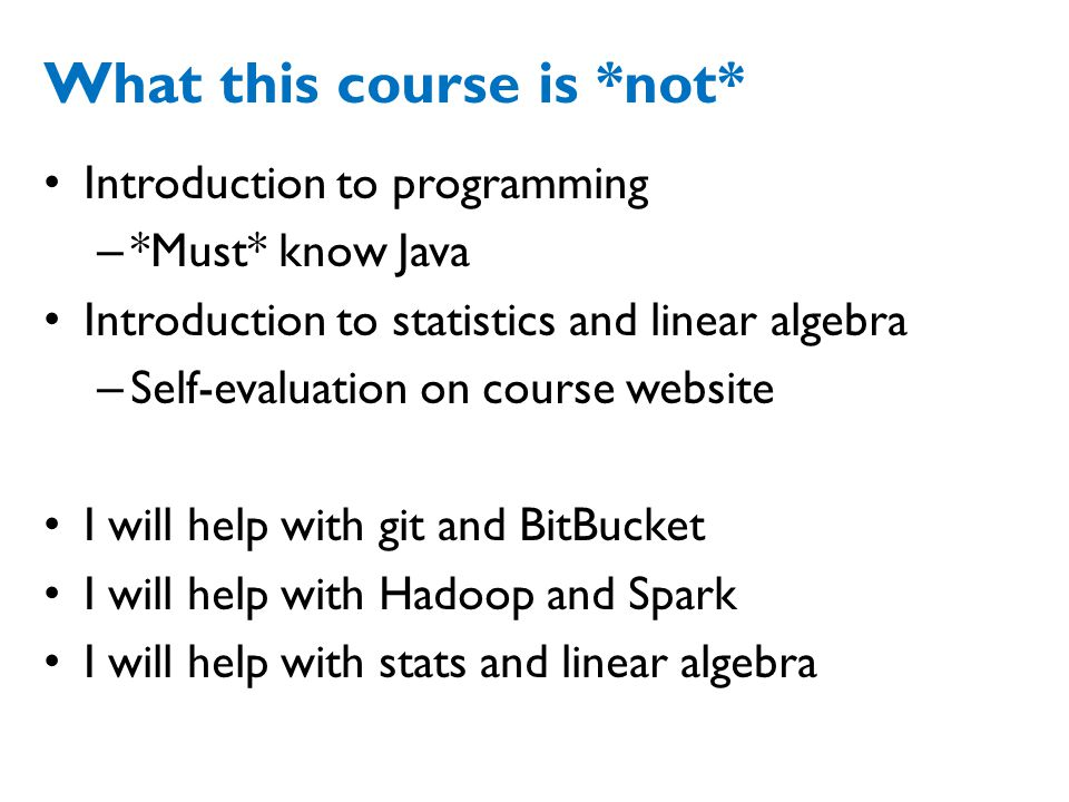 What this course is *not*