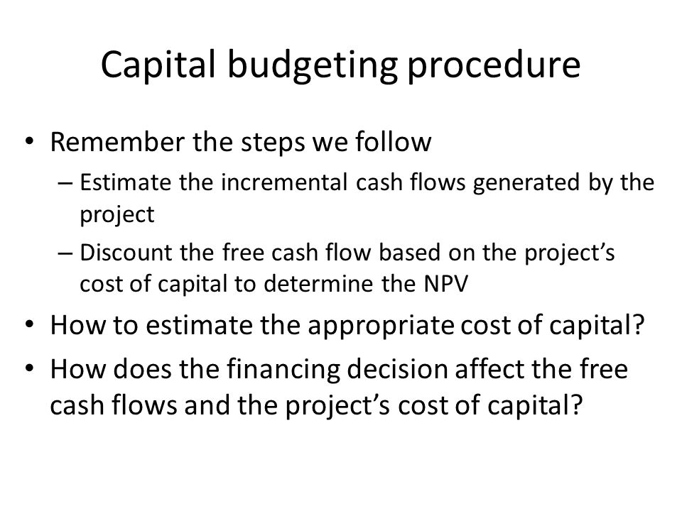 Capital budgeting procedure