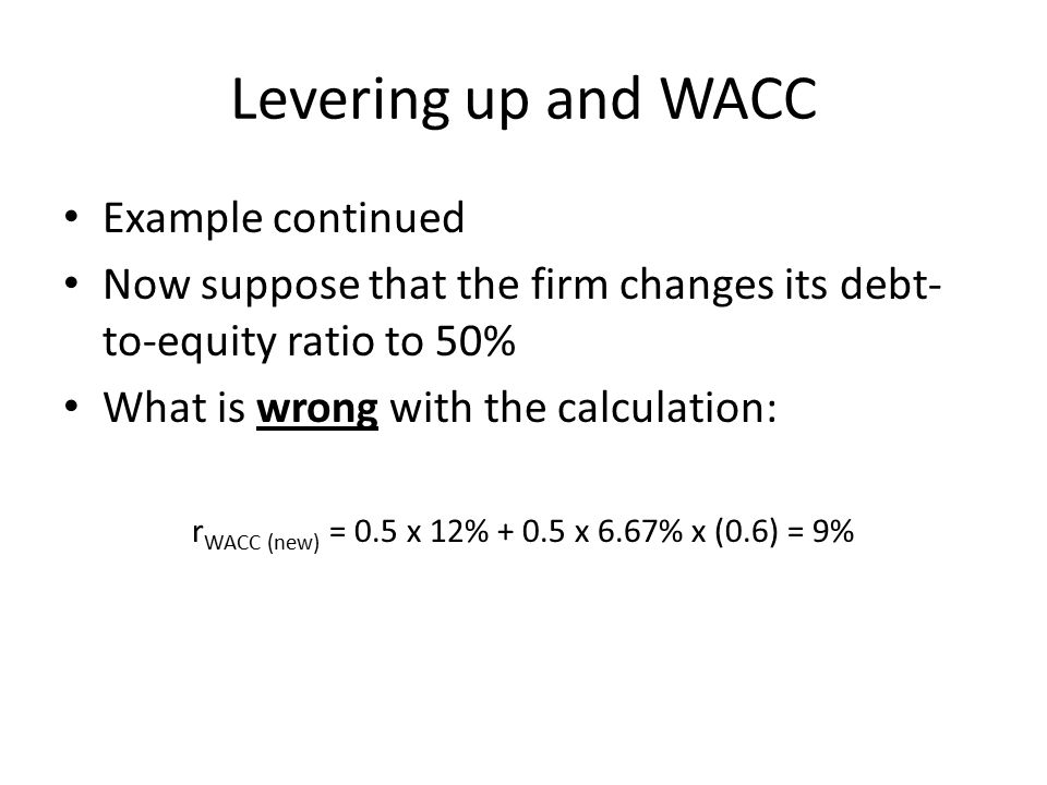 rWACC (new) = 0.5 x 12% + 0.5 x 6.67% x (0.6) = 9%