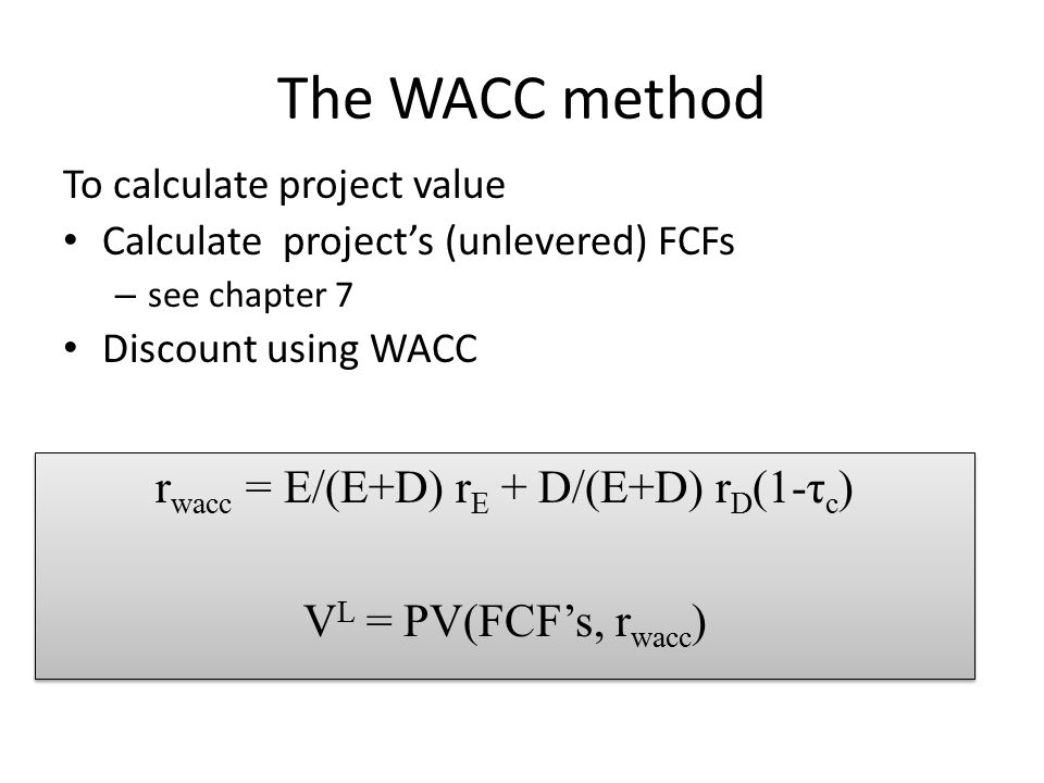 rwacc = E/(E+D) rE + D/(E+D) rD(1-τc)