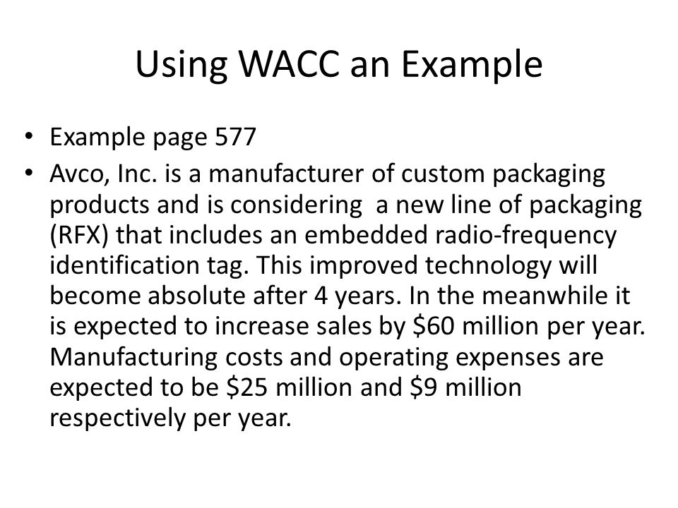 Using WACC an Example Example page 577