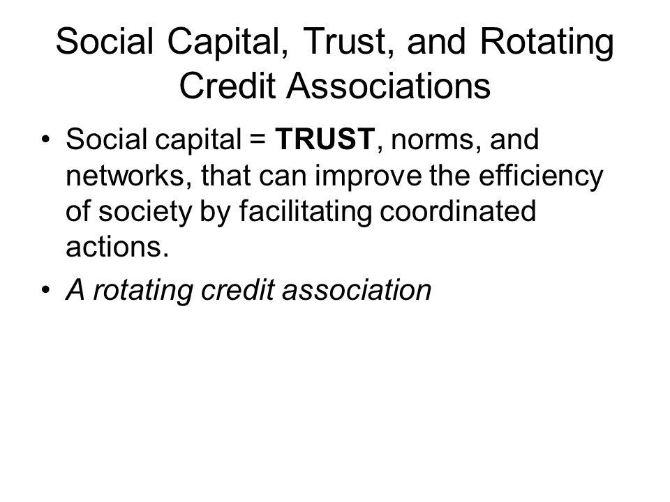 Social Capital, Trust, and Rotating Credit Associations