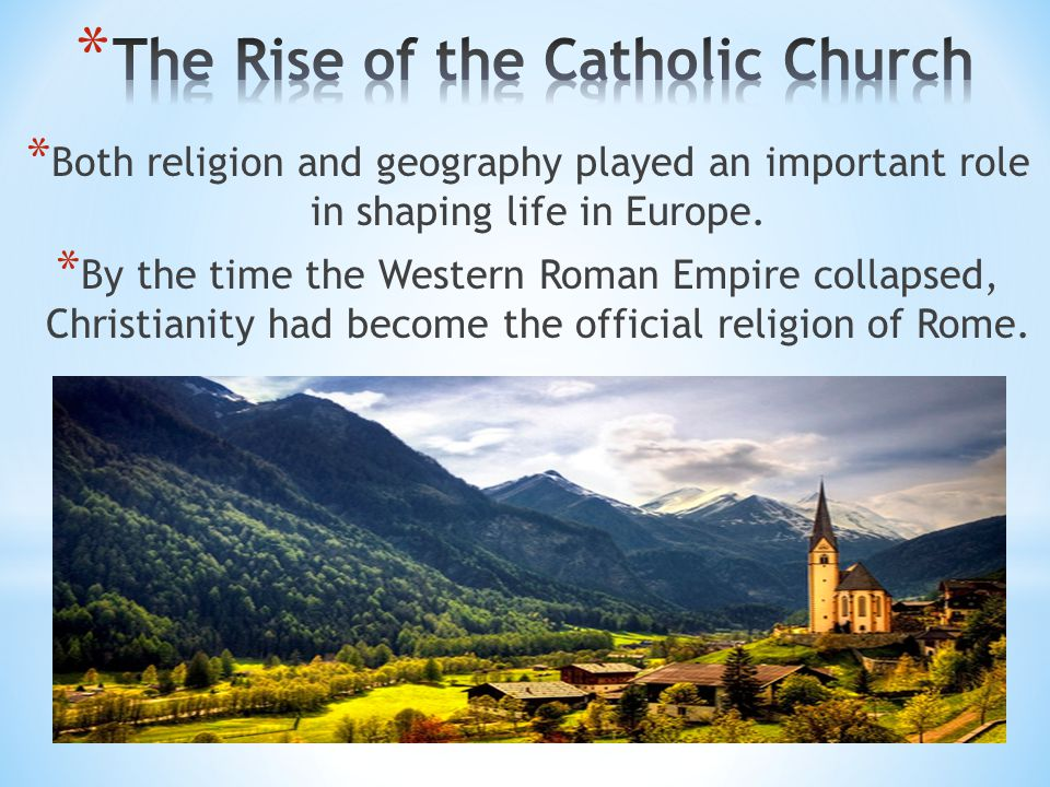 The Rise of the Catholic Church
