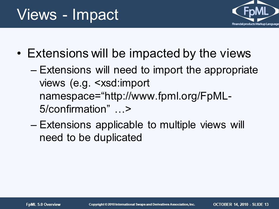 Views - Impact Extensions will be impacted by the views