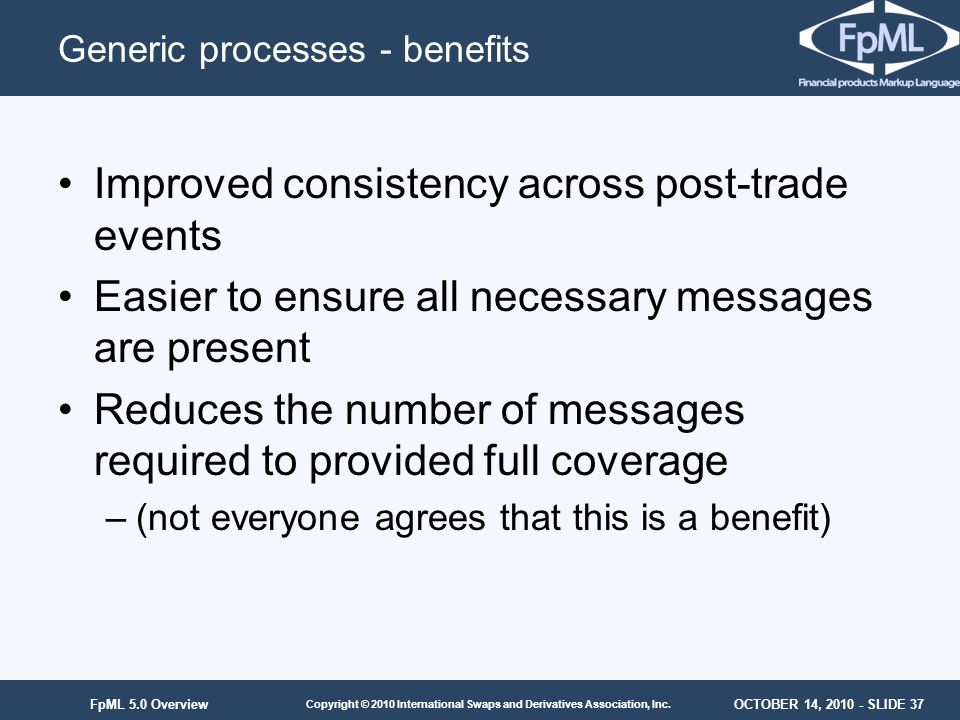 Generic processes - benefits