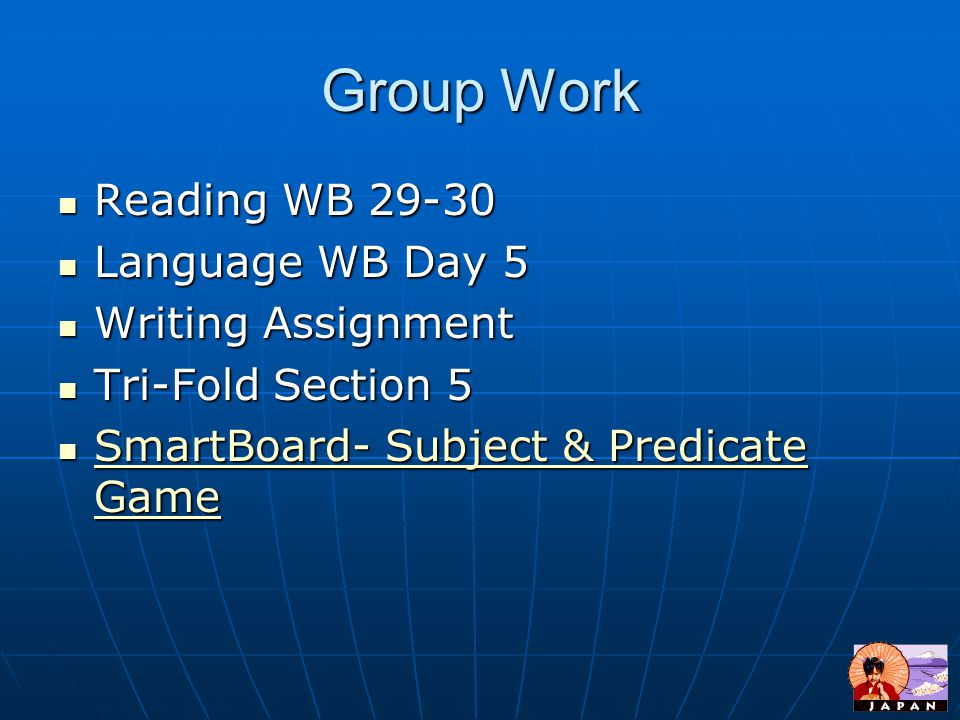 Group Work Reading WB 29-30 Language WB Day 5 Writing Assignment