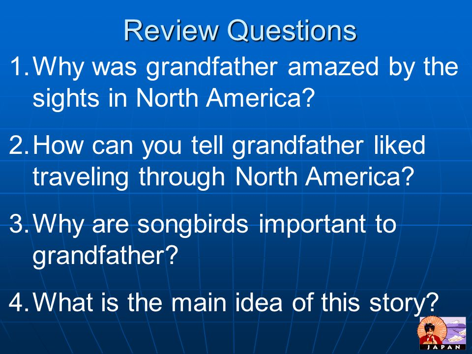 Review Questions Why was grandfather amazed by the sights in North America How can you tell grandfather liked traveling through North America