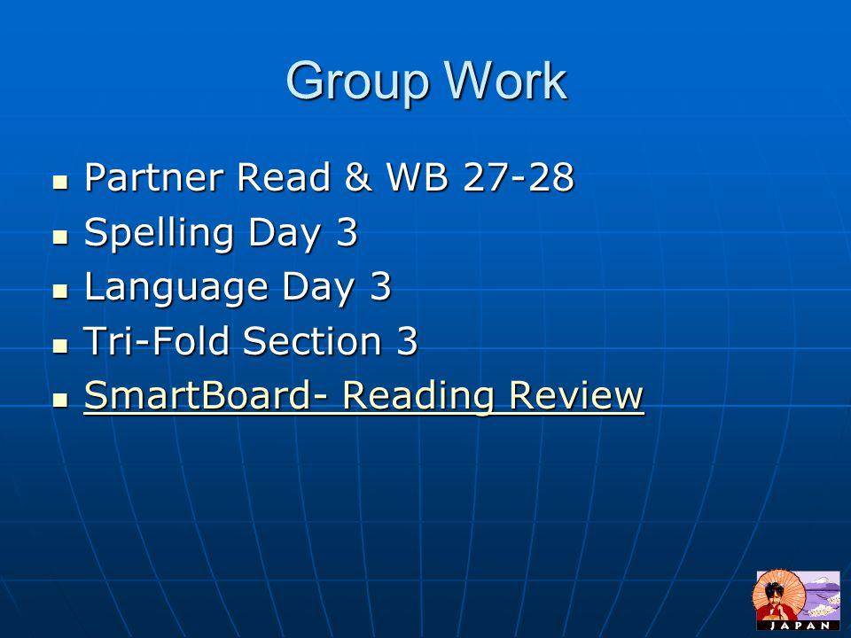 Group Work Partner Read & WB 27-28 Spelling Day 3 Language Day 3