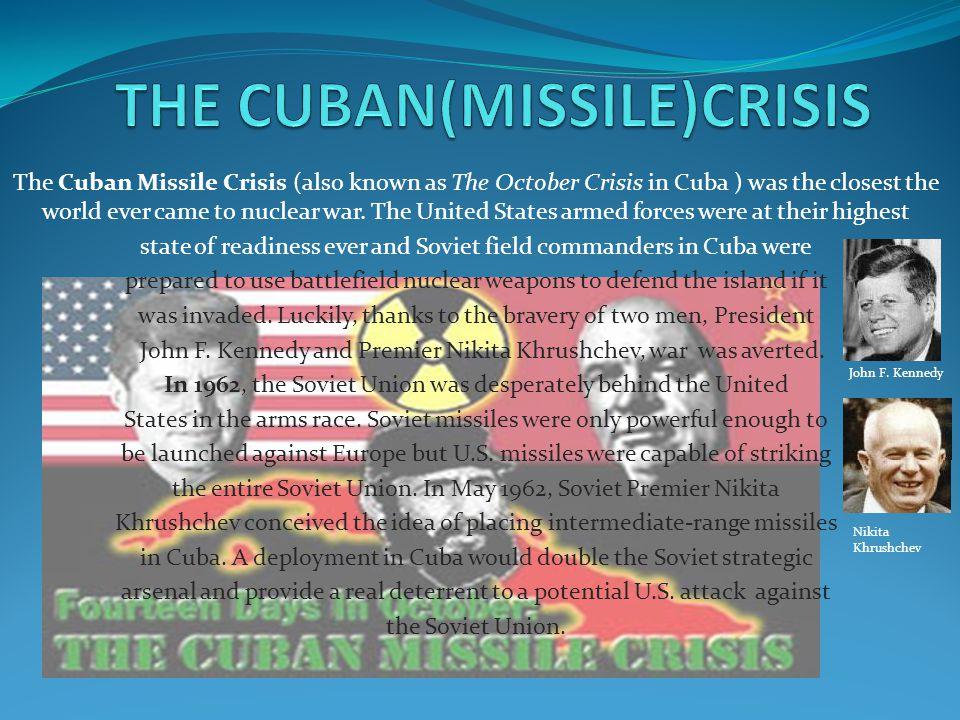 THE CUBAN(MISSILE)CRISIS