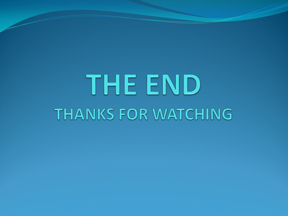 THE END THANKS FOR WATCHING