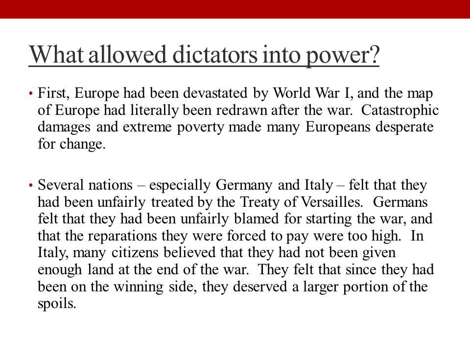 What allowed dictators into power