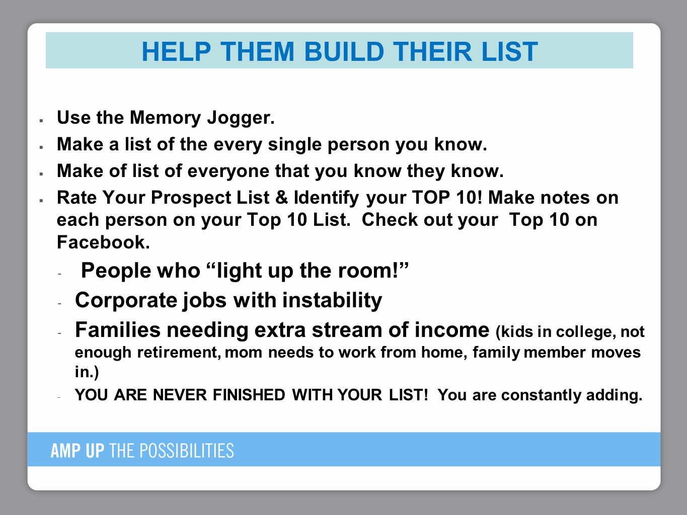 Help them Build their List