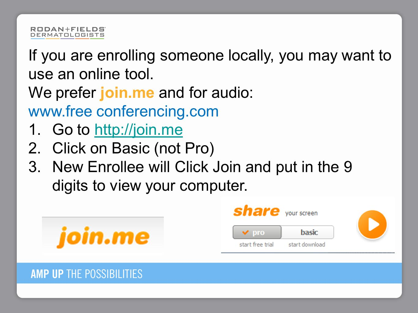 We prefer join.me and for audio: www.free conferencing.com