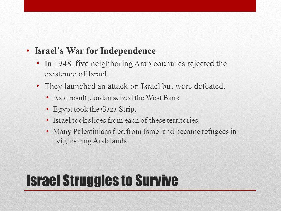 Israel Struggles to Survive