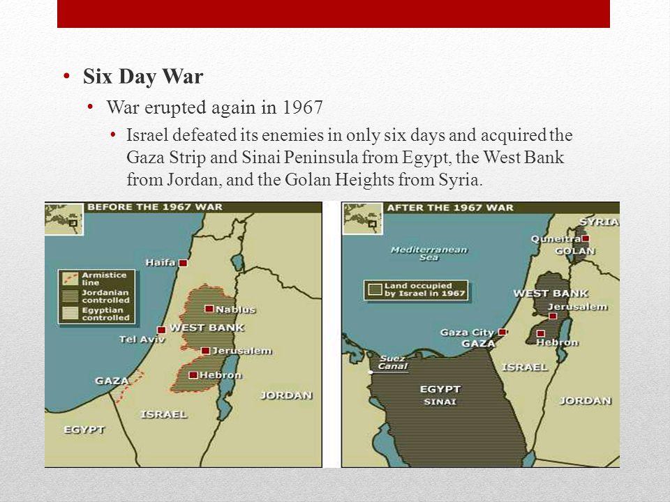 Six Day War War erupted again in 1967