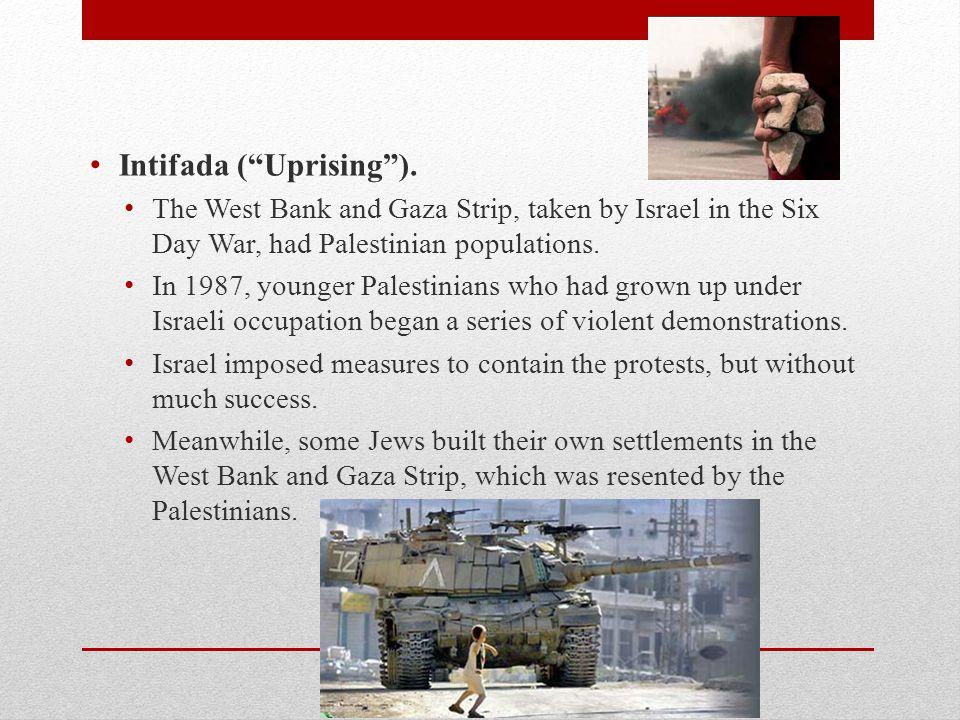 Intifada ( Uprising ).