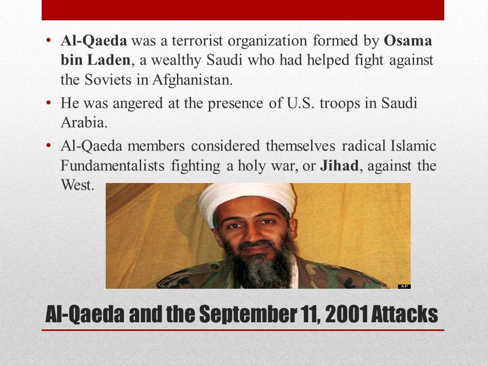 Al-Qaeda and the September 11, 2001 Attacks