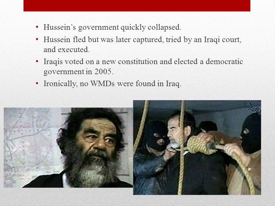 Hussein's government quickly collapsed.