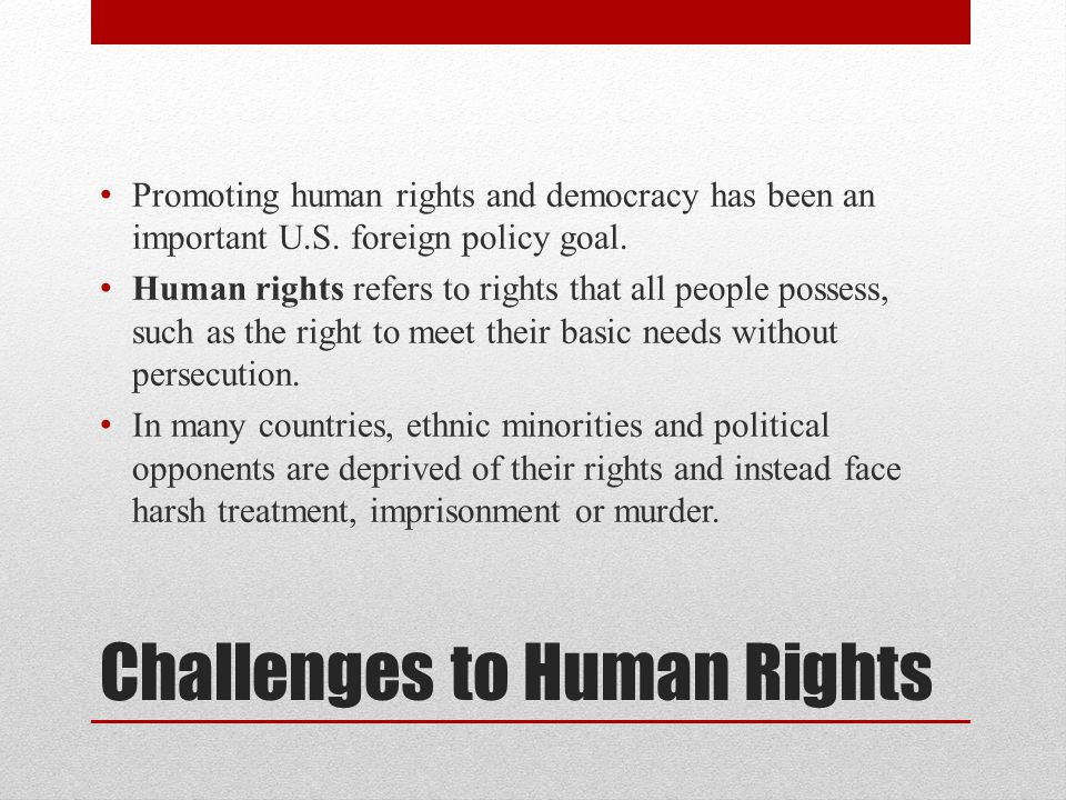 Challenges to Human Rights