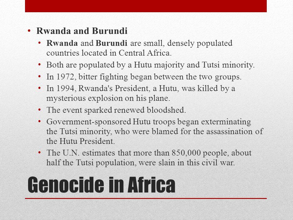 Genocide in Africa Rwanda and Burundi