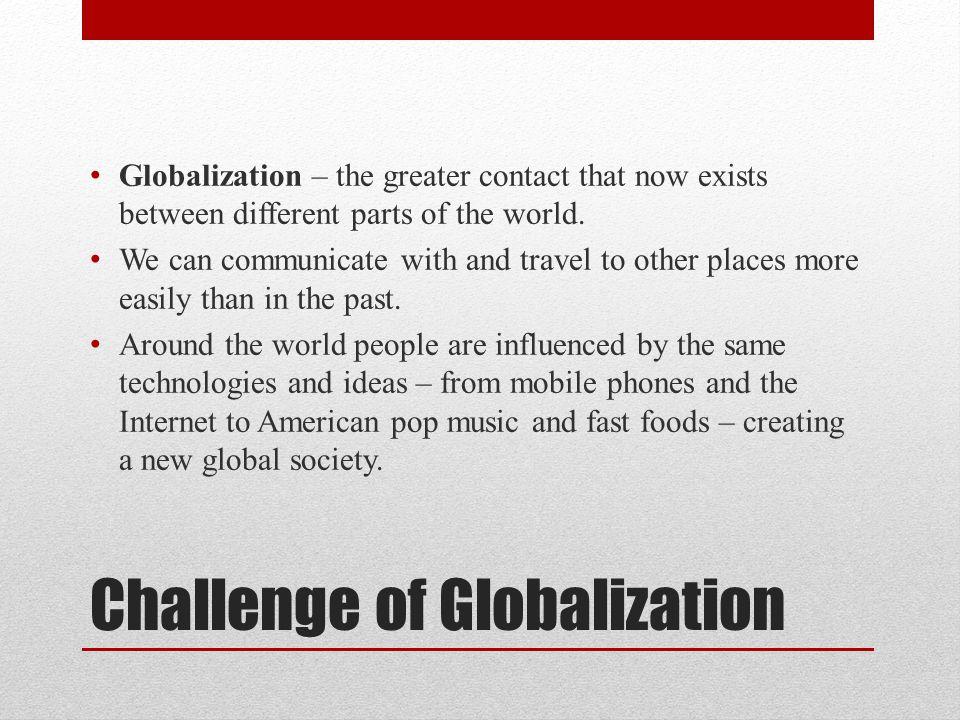 Challenge of Globalization