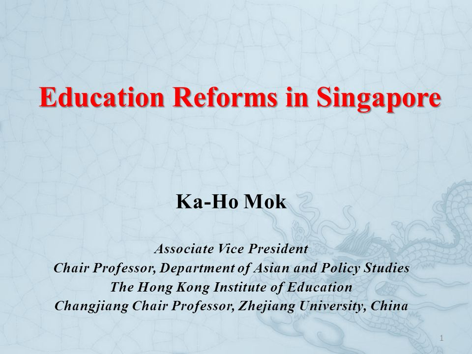 Education Reforms in Singapore