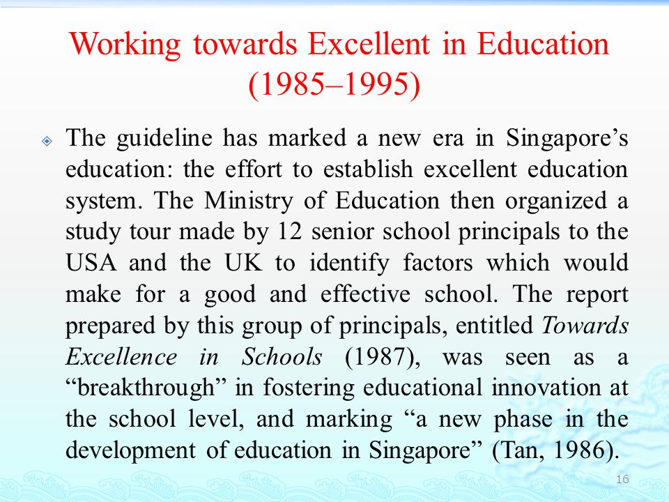 Working towards Excellent in Education (1985–1995)