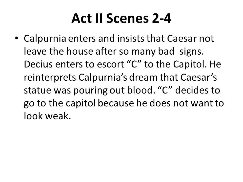 Act II Scenes 2-4