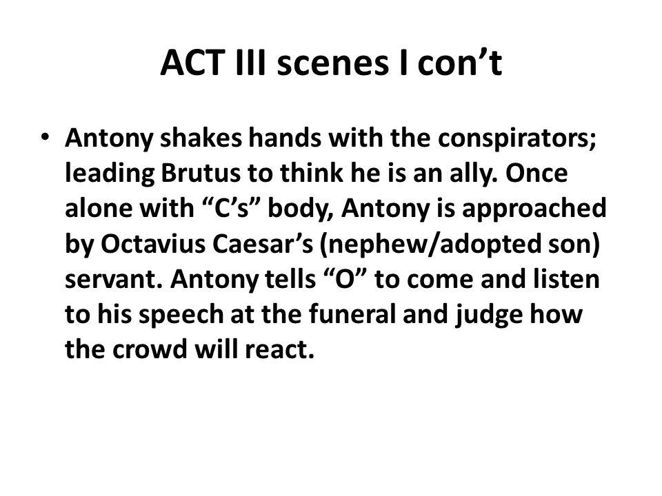 ACT III scenes I con't