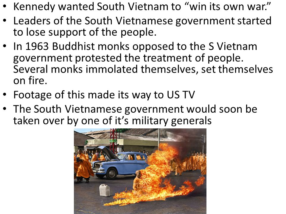 Kennedy wanted South Vietnam to win its own war.