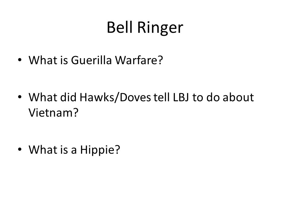 Bell Ringer What is Guerilla Warfare