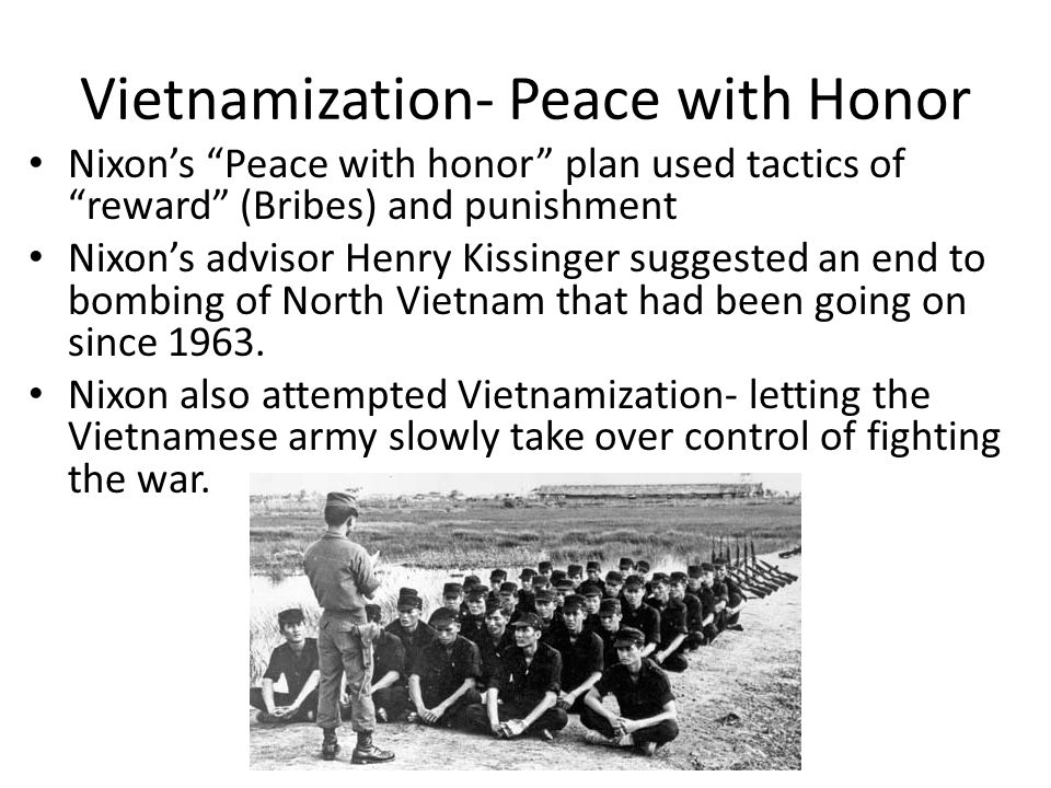 Vietnamization- Peace with Honor