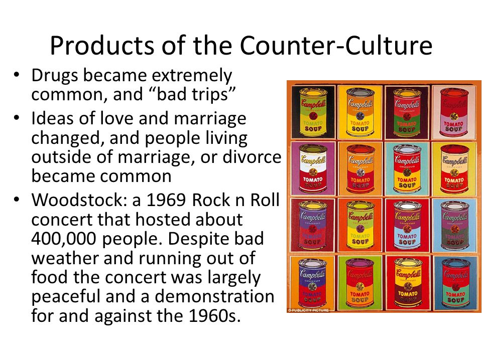 Products of the Counter-Culture