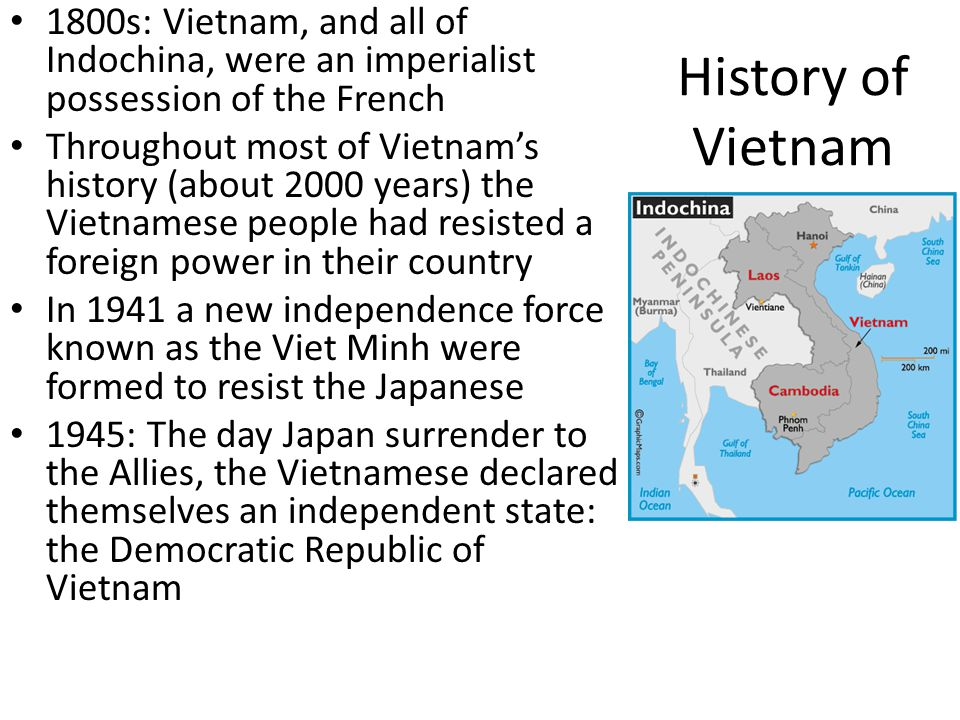 1800s: Vietnam, and all of Indochina, were an imperialist possession of the French