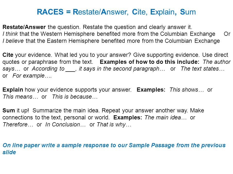RACES = Restate/Answer, Cite, Explain, Sum