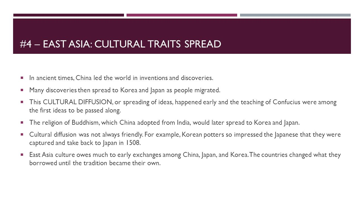 #4 – East asia: Cultural traits spread