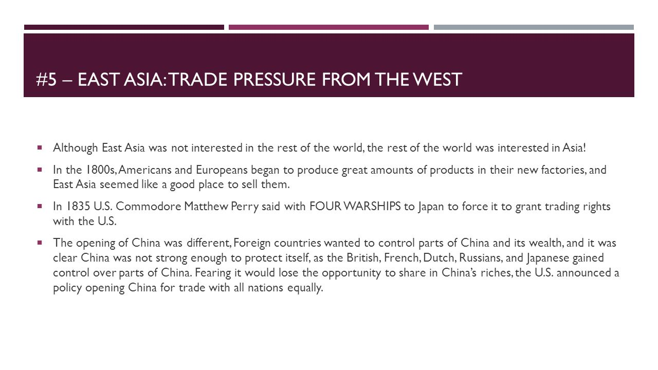 #5 – East asia: Trade Pressure from the west