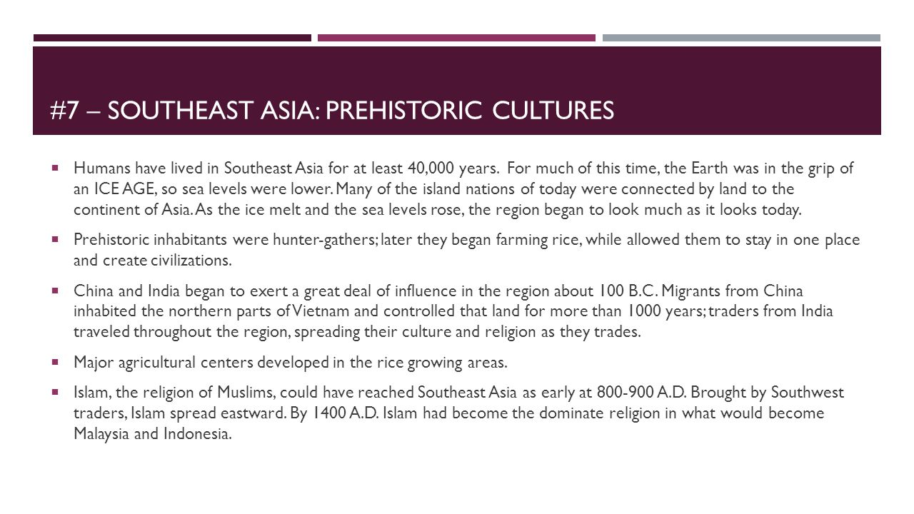 #7 – Southeast asia: Prehistoric cultures