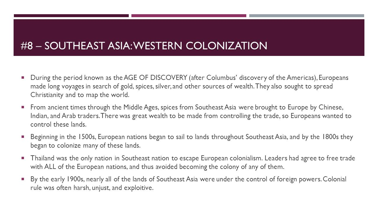#8 – Southeast asia: Western colonization